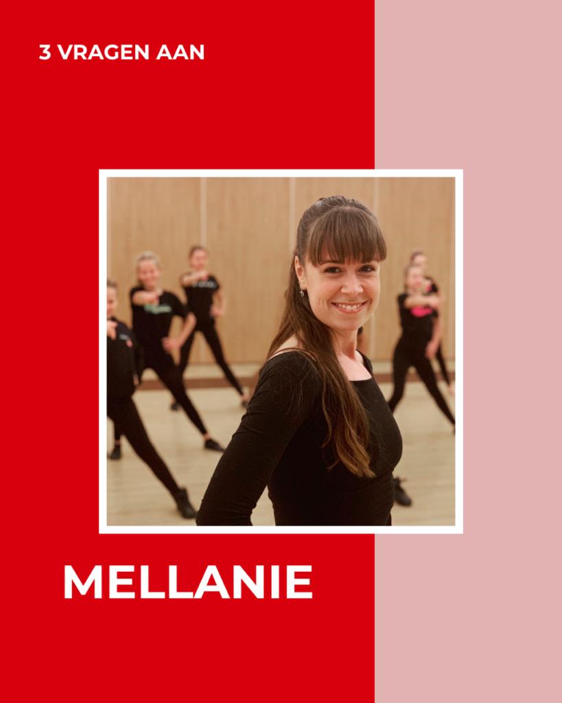 3 VRAGEN AAN – Mellanie
