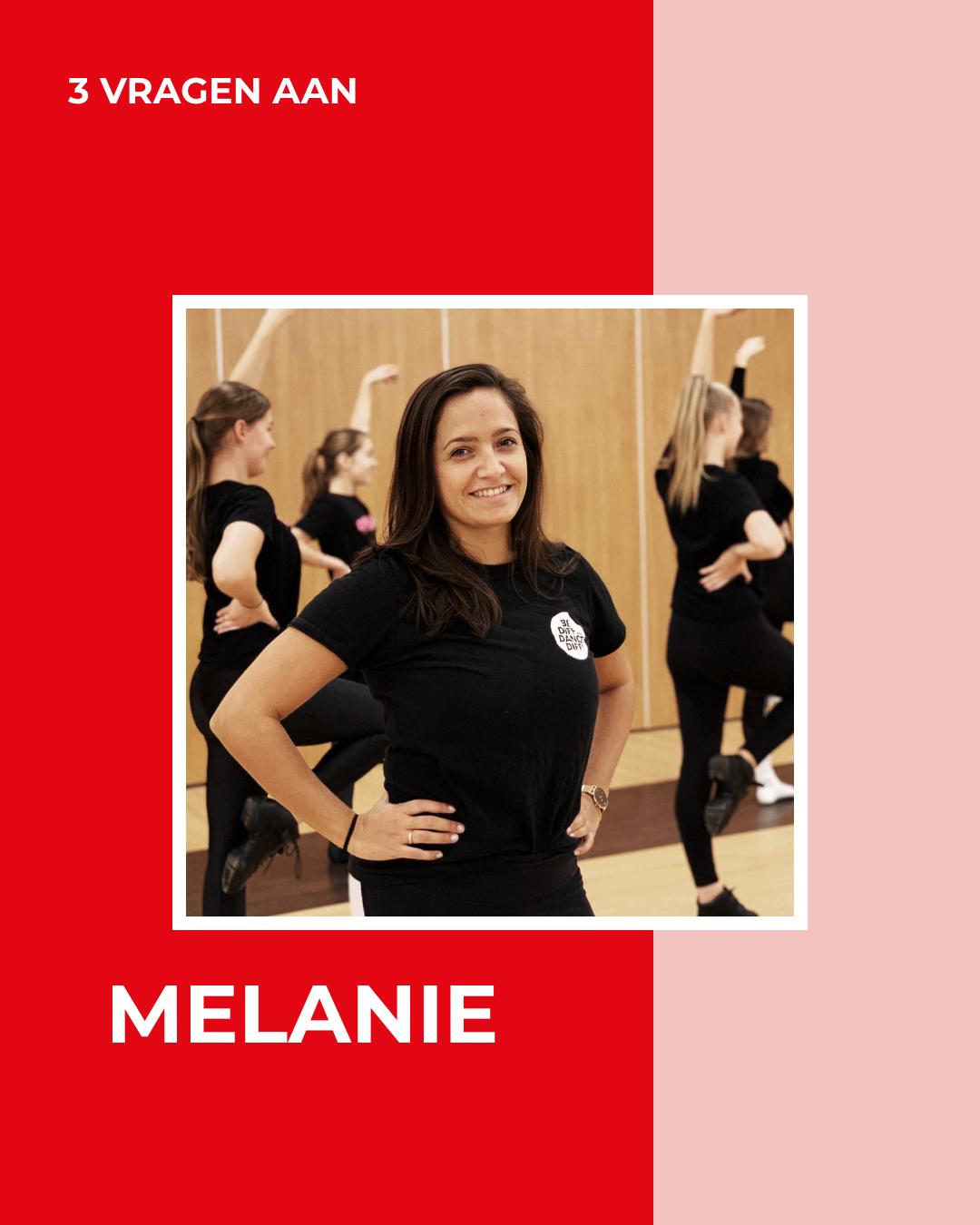 3 VRAGEN AAN – Melanie